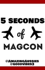 5 Seconds of Magcon (5sos and Magcon Fanfic) by sultrysaucystyles