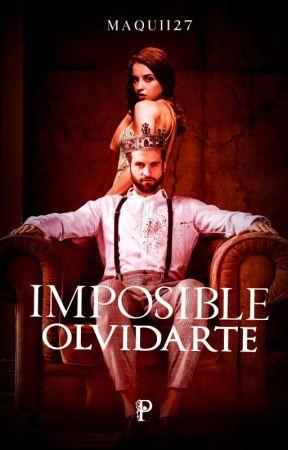 Imposible Olvidarte (1° SAP) by Maquii27