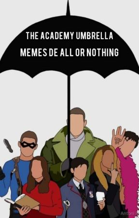 All Or Nothing [memes] by Fernanda_mendoza231