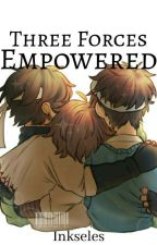 Three Forces Empowered | Dream Team by InkytheGhost