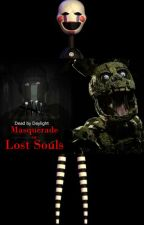 Dead By Daylight Chapter XIX: Masquerade of Lost Souls (DBD x Fnaf) by Timeless_95