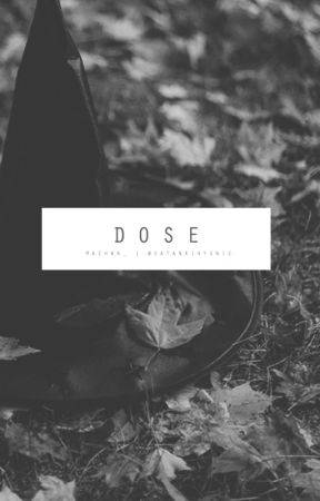 DOSE by maehwa_