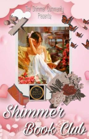 SHIMMER BOOK CLUB  by TheShimmerCommunity