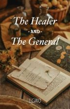 The Healer and the General by LGW0824
