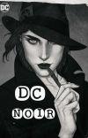 DC NOIR: DC Universe Male Reader insert cover