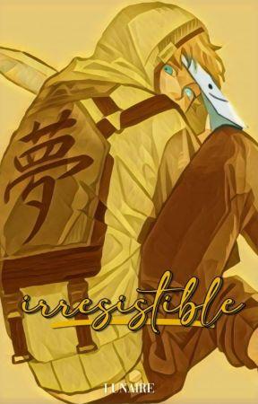 irresistible. | dreamwastaken by lunaireee