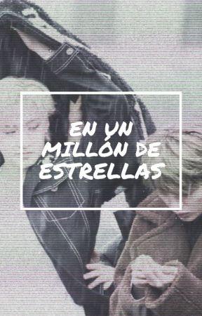 en un millón de estrellas by flowersandst4rs