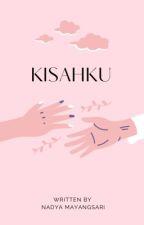 Kisahku by Nadyamyg