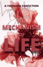 The Mechanism of Life by Luna_aka_Blade
