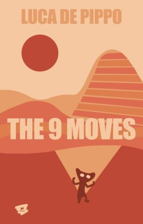 The 9 Moves by lucaholdencaulfield1
