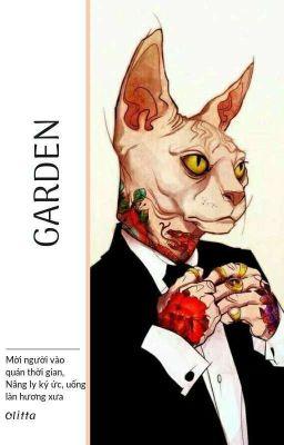 Đọc truyện [Rap Việt-King Of Rap] Garden