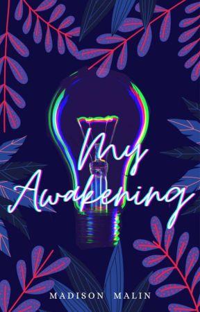 My Awakening by BluandPenguino