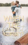 When the heart forgets. cover