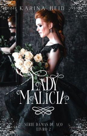 Lady Malícia - Serie Damas de Aço 2 by karinaheidr