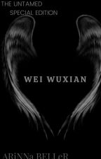 The Life Of Wei Wuxian by Siaranya