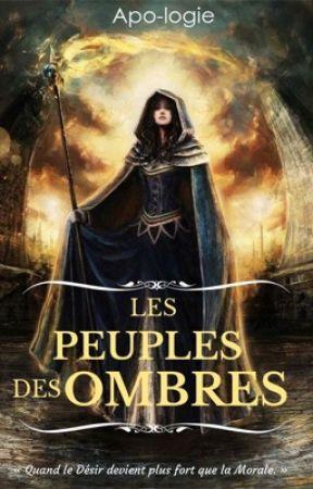 Les Peuples des Ombres by Apo-logie