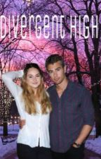 Divergent High [ON HOLD] by luv_divergent
