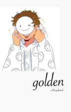 golden (dream x reader) by aIwaysbored