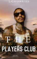 The Players Club by _lataavia