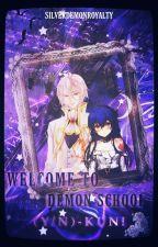 Welcome to Demon School! (Y/n)-kun  by SilverDemonRoyalty