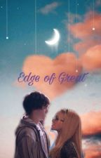 Edge of Great by DelaneyHelton