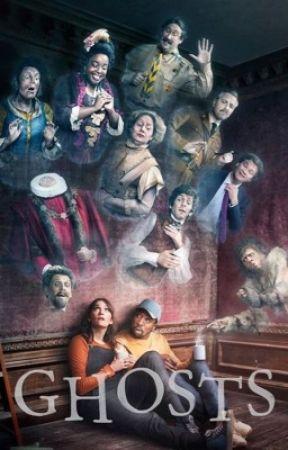 Ghosts ( BBC GHOSTS ) randomness! by Orianna_xoxo