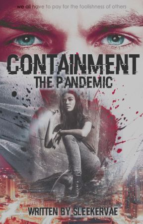 The Pandemic ✘ J. Riley | [book 3] by SleekerVae