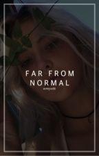 FAR FROM NORMAL ── REGGIE PETERS by unimaginabIe