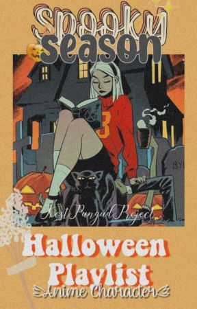 Spooky Season || Halloween PlayList by PungutProject