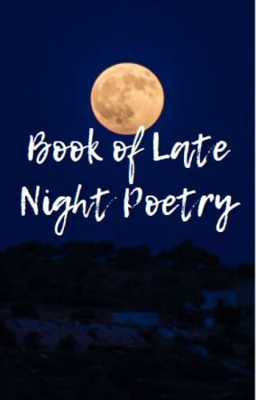 The Book of Late Night Poetry by giorgia_tomato