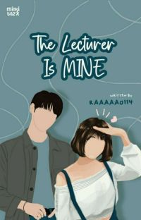 The Lecturer Is MINE cover