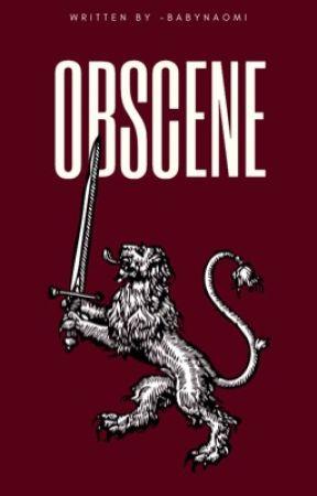 Obscene by -babynaomi