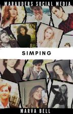 Simping | Marauders Social Media by -marvabell-
