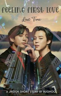 Feeling First Love || Jikook (Short Story) cover