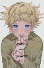 Abused and Broken by Mkso_08