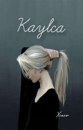 Kaylca ( On Going ) by QuxioRily