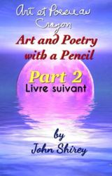 Art et Poésie au Crayon Livre suivant (Art and Poetry with a Pencil Part 2)