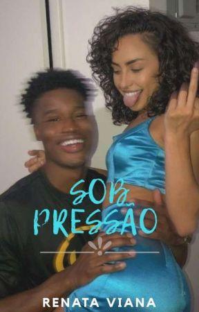 Sob Pressão  by mrenarav2