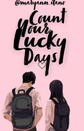 Count Your Lucky Days by Maryann_ilano