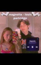magnolia - louis partridge by sammie4444