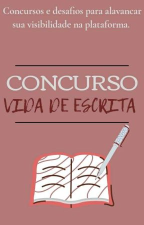 Concurso Vida de Escrita by VidaDeEscrita
