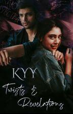 KYY - Twist & Revelation  by Behirloverpillu