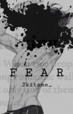 Fear by Jkitsme_