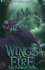 Wings of Fire; Torn Sides by MindlessTyper