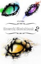 Emerald Sketchbook 2 by EmeraldPaint