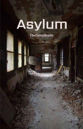 Asylum by TheSexyBrain