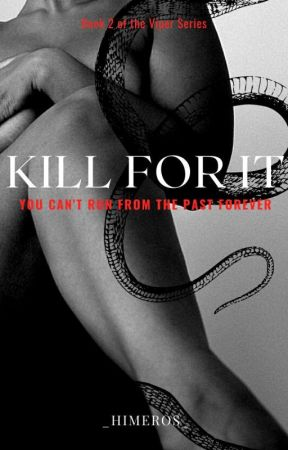 Kill For It (May 1) by _himeros_