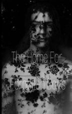 The Home For Forgotten Boys (Poly) ( On Hold)  by Al_Underdog