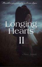 Longing Hearts 2  by Writerbyheart01