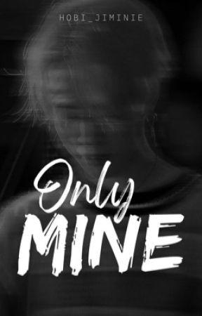 Only Mine // Park Jimin by Hobi_Jiminie